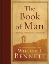 The Book of Man: Who Are Men, What Should Men Be, What Should Men Do? - eBook