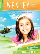 Wesley Upper Elementary Teacher's Guide, Spring 2014