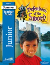 Defenders of the Sword Junior (Grades 5-6) Teacher  Guide