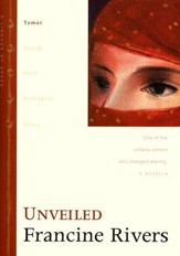 Unveiled, Lineage of Grace Series #1