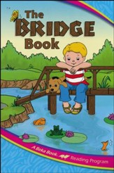 The A Beka Reading Program: The Bridge Book