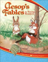 The A Beka Reading Program: Aesop's Fables for Young Readers