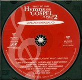 Ready to Sing Hymns & Gospel Songs, Volume 2 (Soprano Rehearsal Track CD)
