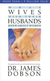 What Wives Wish Their Husbands Knew About Women - eBook