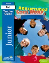 Adventures in God's Word Junior (Grades 5-6) Teacher Guide