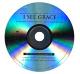 I See Grace (Split-Track Accompaniment CD)