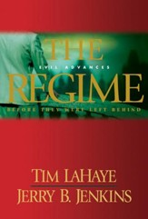 The Regime: Evil Advances / Before They Were Left Behind - eBook