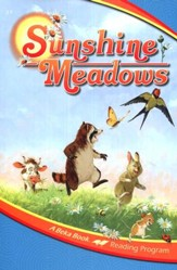 The A Beka Reading Program: Sunshine Meadows