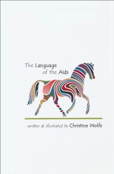The Language of the Aids: All About the Different Ways You Can Communicate With the Horse You Are Riding, Regardless of Your Style