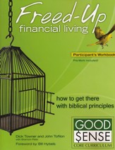 Freed-Up Financial Living Participant's Workbook