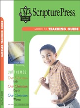 Scripture Press Middler Grades 3 & 4, Teaching Guide, Spring 2015