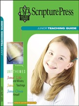 Scripture Press Junior Grades 5 & 6, Teaching Guide, Spring 2014