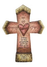 Love is the greatest Gift Wall Cross