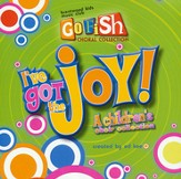 I've Got the Joy (Listening CD)