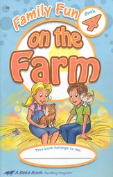 The A Beka Reading Program Supplementary K5 Readers:  Family Fun on the Farm