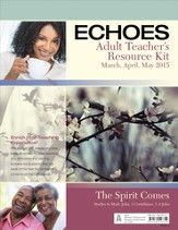 Echoes Adult Comprehensive Bible Study Teacher's Resource Kit, Spring 2015