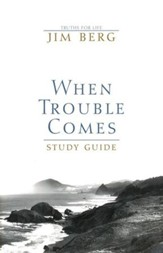 When Trouble Comes, Study Guide