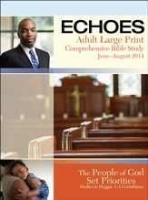 Echoes Adult Comprehensive Bible Study Large Print Student Book, Summer 2014