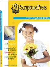 Scripture Press Primary Grades 1 & 2, Teaching Guide, Summer 2016
