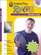 Scripture Press High School Zelos Teaching Guide, Summer 2014