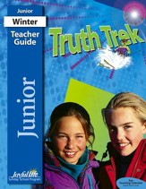 Truth Trek Junior (Grades 5-6) Teacher Guide