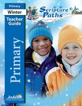 Scripture Paths Primary (Grades 1-2) Teacher Guide