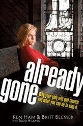 Already Gone: Why your kids will quit church and what you can do to stop it - eBook