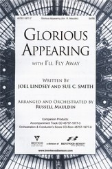 Glorious Appearing with I'll Fly Away