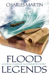 Flood Legends: Global Clues of a Common Event - eBook