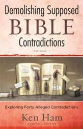 Demolishing Supposed Bible Contradictions - eBook