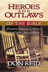 Heroes and Outlaws of the Bible - eBook