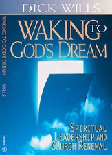 Waking to God's Dream: Spiritual Leadership & Church Renewal - eBook