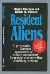 Resident Aliens: Life in the Christian Colony - eBook