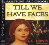 Till We Have Faces                                 - Audiobook on CD