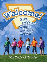 Welcome! Give and Receive Gods' Love - Early Childhood Activity Book