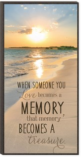 When Someone You Love Becomes A Memory Wall Art