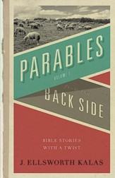 Parables from the Back Side: Bible Stories With a Twist - eBook
