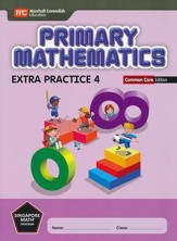 Primary Mathematics Extra Practice 4 Common Core Edition