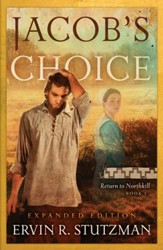 Jacob's Choice,Return to Northkill Series #1
