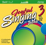 Joyful Singing for Teens #3 CD