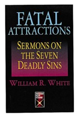 Fatal Attractions: Sermons on the Seven Deadly Sins - eBook