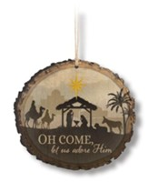 Oh Come, Let Us Adore Him Ornament
