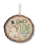 God's Love Never Melts Ornament