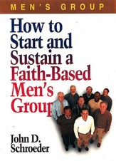 How to Start and Sustain a Faith-Based Men's Group - eBook