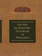 The New Interpreter's Handbook of Preaching - eBook
