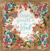 Delight Yourself In the Lord Burlap Plaque