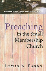Preaching in the Small Membership Church - eBook