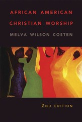 African American Christian Worship: 2nd Edition - eBook