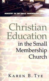 Christian Education in the Small Membership Church - eBook