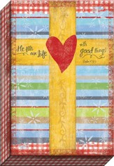 He Fill Our Life With Good Things Canvas Art